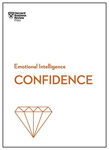 Confidence (HBR Emotional Intelligence Series) (English Edition)