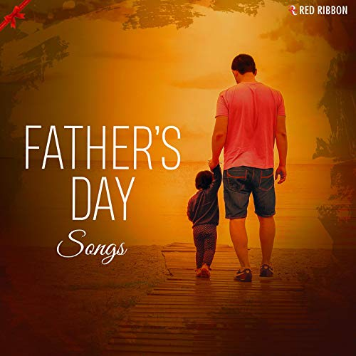 Father's Day Songs -