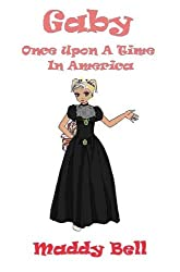 Gaby - Once Upon A Time In America (English Edition)