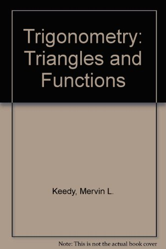 Trigonometry: Triangles and Functions
