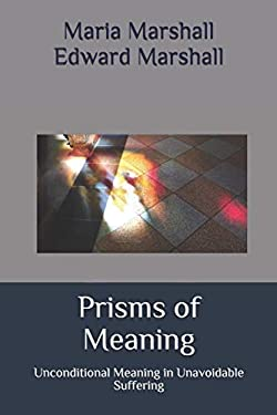 Prisms of Meaning: Unconditional Meaning in Unavoi...