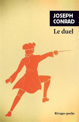 Amazon.fr - Le duel - Conrad, Joseph, Desforges, Michel - Livres