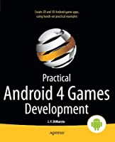 Practical Android 4 Games Development Front Cover
