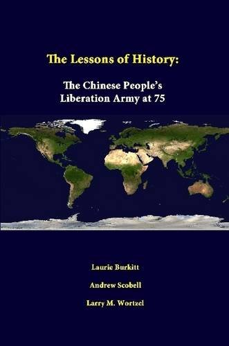 The Lessons Of History: The Chinese People's Liberation Army At 75