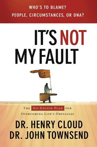 Download It's Not My Fault: The No-Excuse Plan for Overcoming Life's Obstacles ebook