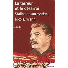 La terreur et le désarroi: Staline et son systèem