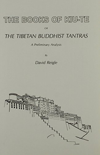 The-Books-of-Kiu-Te-or-the-Tibetan-Buddhist-Tantras-A-Preliminary-Analysis-Secret-Doctrine-Reference-Series