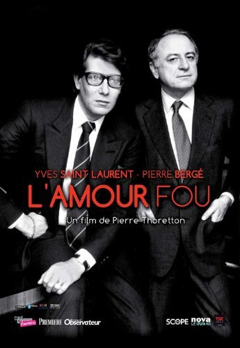 Yves Saint Laurent - Pierre Berg?, l'amour fou POSTER Movie (11 x 17 Inches - 28cm x 44cm) (2010) (French Style A)