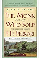 The Monk Who Sold His Ferrari: A Fable About Fulfilling Your Dreams & Reaching Your Destiny Paperback