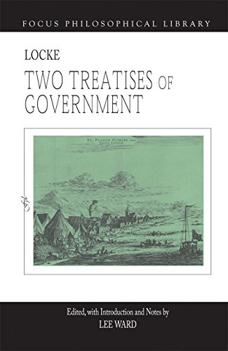 Two Treatises of Government (Focus Philosophical Library)