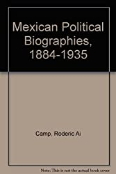 Mexican Political Biographies, 1884-1934