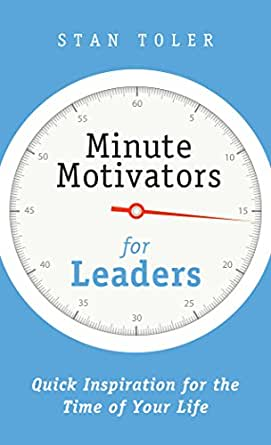Minute motivators for leaders kindle edition by stan toler digital list price 699 fandeluxe Image collections