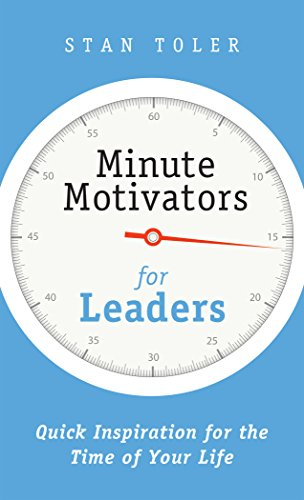 Minute motivators for leaders kindle edition by stan toler minute motivators for leaders by toler stan fandeluxe Gallery
