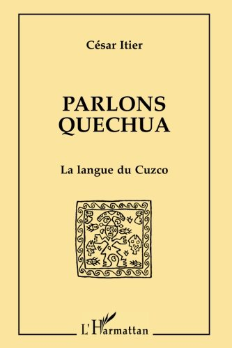 Parlons Quechua La Langue Du Cuzco (Collection Parlons) (French - Cuzco Stripe