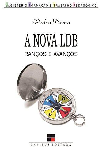 A Nova LDB. Ranços e Avanços