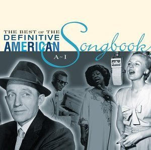 (The Best of the Definitive American Songbook, Vol. 1: A-I by Various Artists (2003-05-03))