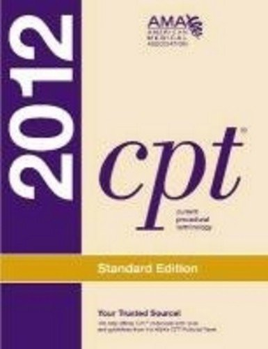 CPT Standard 2012 (Current Procedural Terminology (CPT)...