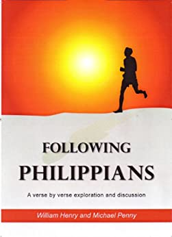 Following Philippians by [Henry, W M, Penny, Michael]
