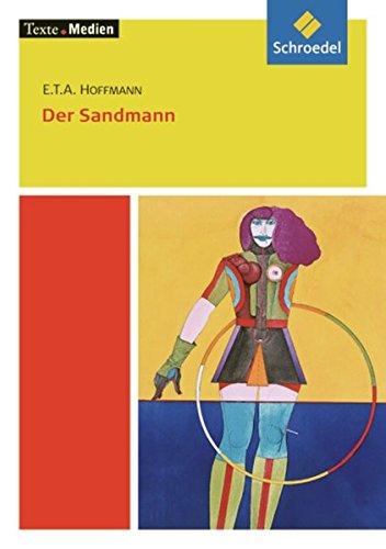 Texte.Medien: E.T.A. Hoffmann: Der Sandmann: Textausgabe mit Materialien
