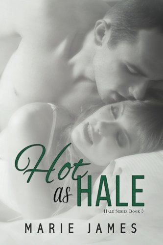 Download Hot as Hale (Hale Series) (Volume 3) pdf