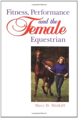 Fitness, Performance, and the Female Equestrian (Howell Equestrian Library)