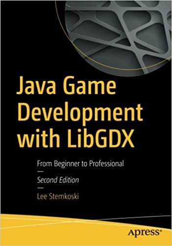 Java game development with libgdx from beginner to professional java game development with libgdx from beginner to professional 2nd ed edition fandeluxe Image collections