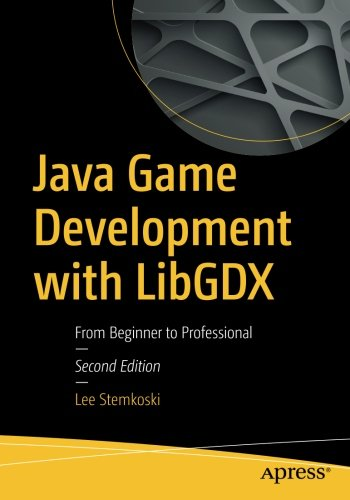 [BOOK] Java Game Development with LibGDX: From Beginner to Professional<br />DOC