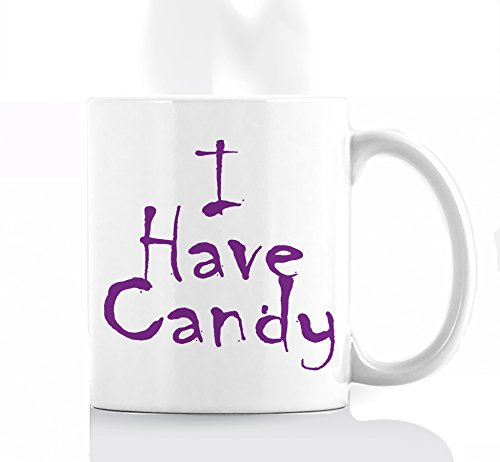 I Have Candy Mug | Crazy Cool Mugs