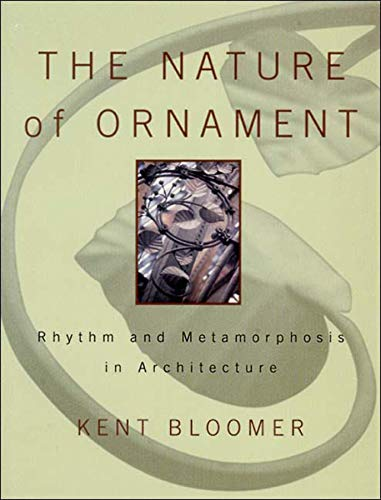 Pdf Home The Nature of Ornament: Rhythm and Metamorphosis in Architecture (Norton Books for Architects & Designers)