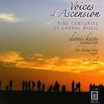 Voices of Ascension - Nine Centuries of Choral Music
