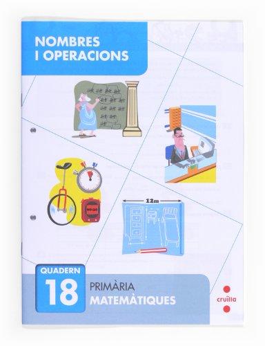 Nombres i operacions 18. Primària - 9788466132794 por Servio Carpintero,Albert Escoda