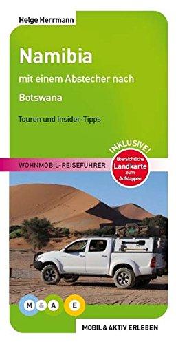 Namibia: Wohnmobil-Reiseführer (MOBIL & AKTIV ERLEBEN - Wohnmobil-Reiseführer)