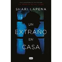 Un extraño en casa (Spanish Edition)