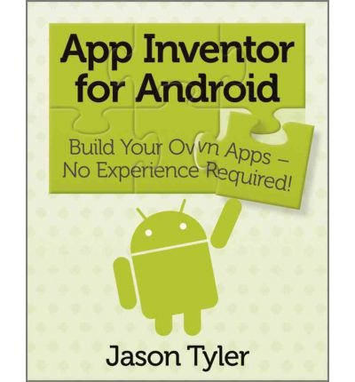 Ebook App Inventor For Android Build Your Own Apps No Experience Required Free Pdf Online Download