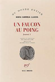 Un faucon au poing par Maria Gabriela Llansol