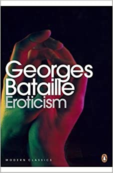 Modern Classics Eroticism by Bataille Georges (2012-07-31)