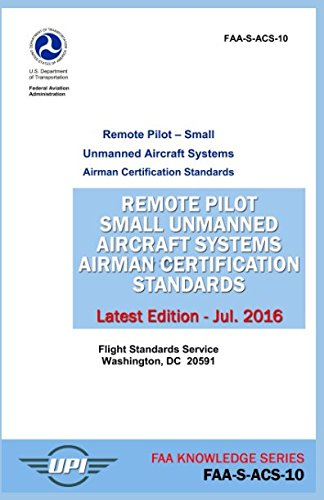 Remote Pilot Small Unmanned Aircraft Systems Airman Certific
