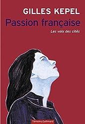 Passion française. Les voix des cités