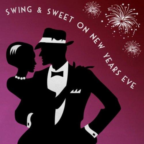 Swing & Sweet On New Years Eve
