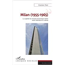 Milan (1955-1965) (French Edition)
