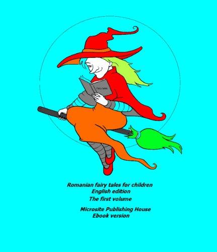 Romanian fairy tales (Romanian fairy tales for children Book 1) (English Edition)