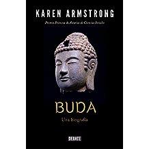 Buda: Una biografía (Spanish Edition)