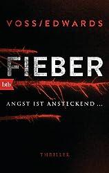 Fieber: Thriller (German Edition)