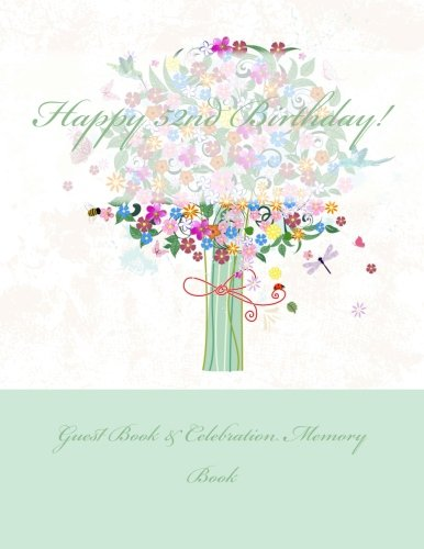 Read Online Happy 52nd Birthday!: Guest Book & Celebration Memory Book ebook