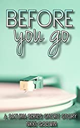 Before You Go: a Saturn Series short story