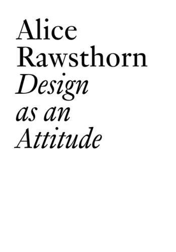 Design as an Attitude (Jrp   Ringier Documents Series)