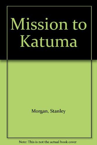 mission-to-katuma