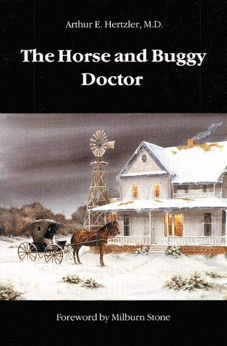 The Horse and Buggy Doctor (Bison Book ()