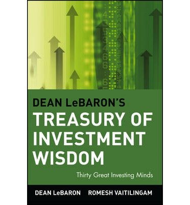 [(Dean LeBaron's Treasury of Investment Wisdom: 30 Great Investing Minds )] [Author: Dean LeBaron] [Jan-2002] PDF