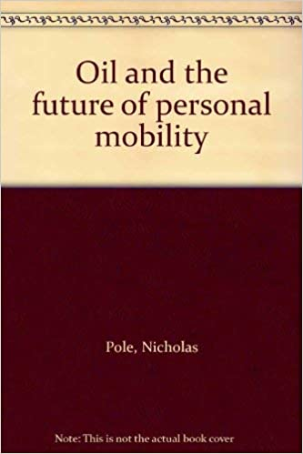 Amazon in: Buy Oil and the Future of Personal Mobility Book